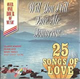 Will You Still Love Me... Various