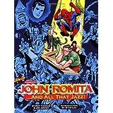 John Romita, And All That Jazz (softcover) ~ John Romita