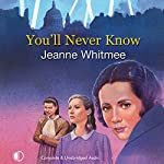You'll Never Know | Jeanne Whitmee