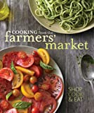 Williams-Sonoma Cooking from the Farmers' Market