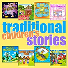 Traditional Children's Stories Audiobook by Roger William Wade, Robert Southey, Wilhelm Grimm, Jacob Grimm, Joseph Jacobs, Hans Christian Anderson, Carlo Collodi Narrated by Brenda Markwell, Robin Markwel