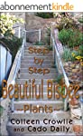 Step by Step: Beautiful Bisbee ~Plant...