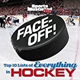 img - for Face-Off: Top 10 Lists of Everything in Hockey (Sports Illustrated Kids) book / textbook / text book
