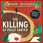 The Killing of Polly Carter | Robert Thorogood