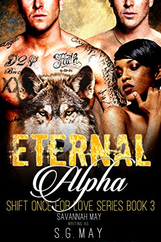 Eternal Alpha: Wolf Shifter Twins Secret Baby Mafia Standalone (Shift Once for Love Book 3) (Cia Italian compare prices)