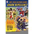 Why Does Batman Carry Shark Repellent?: And Other Amazing Comic Book Trivia! [Paperback] [2012] (Author) Brian Cronin
