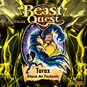 Tarax, Klauen der Finsternis (Beast Quest 21) | Adam Blade