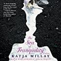 The Sea of Tranquility: A Novel (       UNABRIDGED) by Katja Millay Narrated by Kirby Heyborne, Candace Thaxton