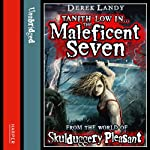 The Maleficent Seven (From the World of Skulduggery Pleasant) | Derek Landy