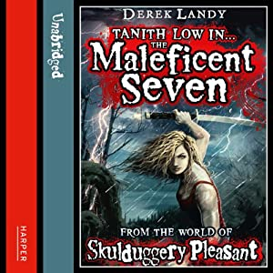 The Maleficent Seven (From the World of Skulduggery Pleasant) Hörbuch