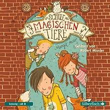 Die Schule der magischen Tiere (Die Schule der magischen Tiere 1) (       gekürzt) von Margit Auer Gesprochen von: Robert Missler