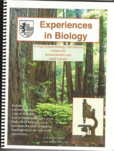Experiences in Biology Manual: A Biology Lab Manual