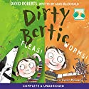 Dirty Bertie: : Fleas and Worms Audiobook by David Roberts, Alan MacDonald Narrated by Evelyn McLean