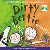 Dirty Bertie: : Fleas and Worms | David Roberts, Alan MacDonald
