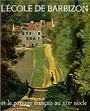 echange, troc Jean Bouret - L'école de Barbizon et le paysage français au XIXe siècle