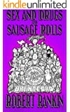 Sex and Drugs and Sausage Rolls (The Brentford Trilogy Book 6)