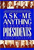 Ask Me Anything About the Presidents (Avon Camelot Books) (0380764261) by Phillips, Louis