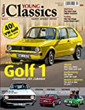 Young Classics: VW Golf 1: Limousine, GTI, Cabriolet, Caddy  kaufen - pflegen - fahren