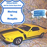 img - for Mustang to Memphis book / textbook / text book