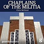 Chaplains of the Militia: The Tangled Story of the Catholic Church During Rwanda's Genocide | Chris McGreal