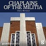 Chaplains of the Militia: The Tangled...