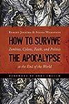 How to Survive the Apocalypse: Zombie...