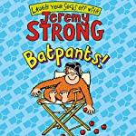 Batpants! | Jeremy Strong