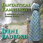 Fantastical Ramblings | Irene Radford