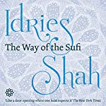 The Way of the Sufi | Idries Shah