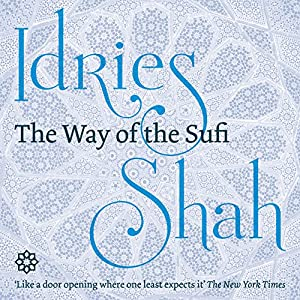 The Way of the Sufi Audiobook