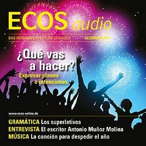 ECOS audio - Expresar planes e intenciones. 12/2011 Hörbuch