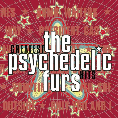Psychedelic Furs - The Ghost In You Lyrics - Zortam Music