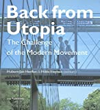Back from Utopia: The Challenge of the Modern Movement