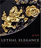 img - for Lethal Elegance: Samurai Sword Fittings book / textbook / text book