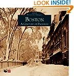 Boston:: A Century of Progress 2010 C...