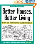 Better Houses, Better Living: What to...