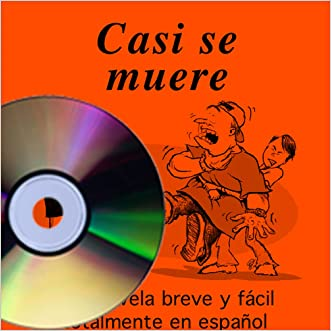 Casi se muere (Book on CD) (Spanish Edition)