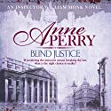 Blind Justice Audiobook by Anne Perry Narrated by Deirdra Whelan