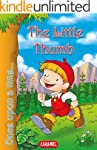 The Little Thumb: Tales and Stories f...