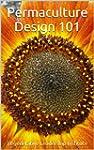 Permaculture Design 101 (English Edit...