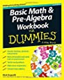 Basic Math and Pre-Algebra Workbook For Dummies