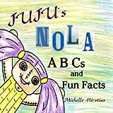 Juju's NOLA ABCs and Fun Facts (Juju the GOOD voodoo) Reviews