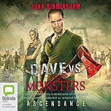 Ascendance: Dave Hooper, Book 3 (       UNABRIDGED) by John Birmingham Narrated by Sean Mangan