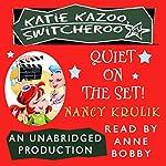 Katie Kazoo, Switcheroo #10: Quiet on the Set! | Nancy Krulik