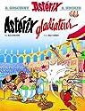 Astérix, tome 4 : Astérix gladiateur par Goscinny
