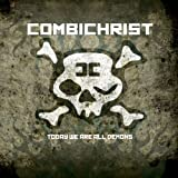 Today We Are All Demons Combichrist