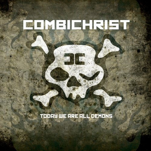 Combichrist - Today We Are All Demons - Zortam Music