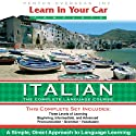 Learn in Your Car: Italian, the Complete Language Course Speech by Henry N. Raymond Narrated by  uncredited