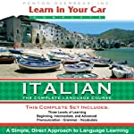 Learn in Your Car: Italian, the Complete Language Course | Henry N. Raymond