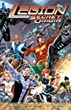 Legion: Secret Origin (Legion of Super-Heroes (DC Comics Paperback)) (1401237304) by Levitz, Paul